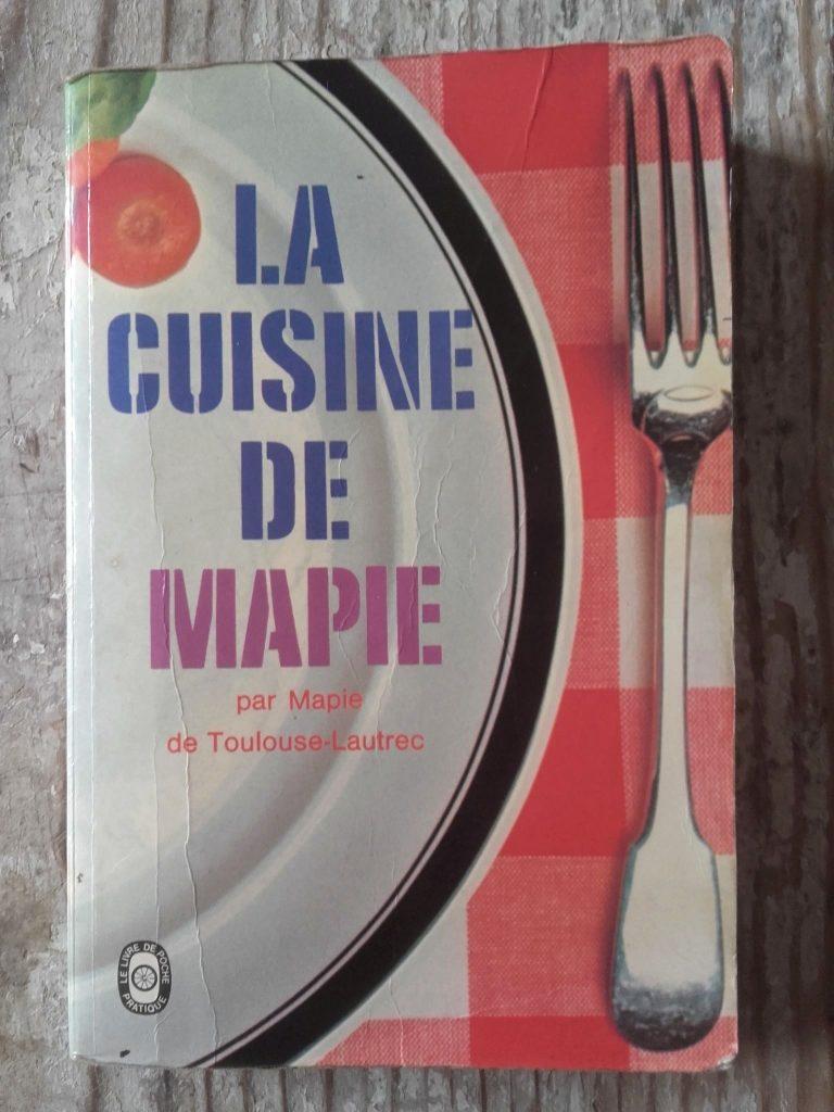 la cuisine de mapie livre cuisine vintage french cookbook